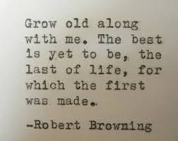 browning on grow old